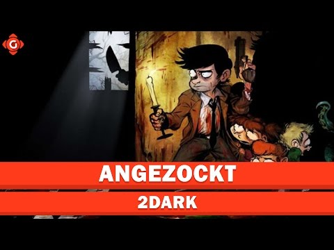 Neues vom Alone-in-the-Dark-Macher | ANGEZOCKT - 2Dark