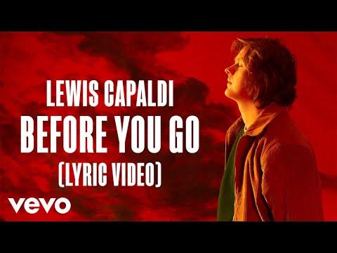 Lewis Capaldi - Before You Go (Lyric Video)