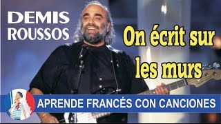 On écrit sur les murs - Demis Roussos (Version originale de 1989))