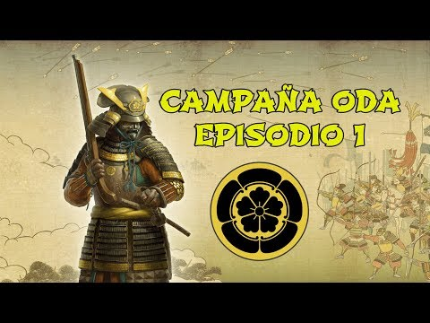 Total War: Shogun 2 | Campaña ODA - Episodio #1 (видео)
