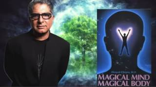 Deepak Chopra Magical Mind Magical Body Deepak Chopra Full Audiobook