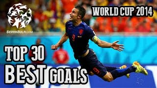 Video Top 30 Goals world Cup 2014 MP3, 3GP, MP4, WEBM, AVI, FLV Mei 2018
