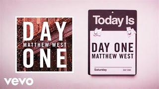 Matthew West - Day One (Lyric Video)