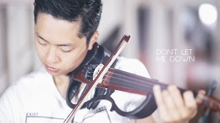 Don't Let Me Down - The Chainsmokers - Violin Cover by Daniel Jang