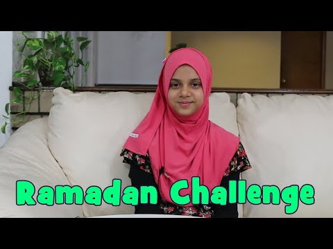 Maryam Masud: 2018 Ramadan Challenges for all