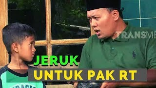 Video Jeruk Untuk Pak RT | BOCAH NGAPA(K) YA (02/03/19) MP3, 3GP, MP4, WEBM, AVI, FLV Mei 2019