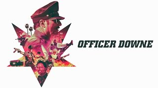 Nonton Officer Downe - Official Trailer #2 Film Subtitle Indonesia Streaming Movie Download