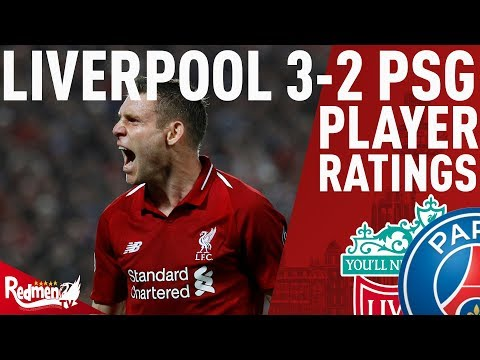 Milner Gets A 10. He's Not The Only One! | Liverpool V PSG 3-2 | Player Ratings