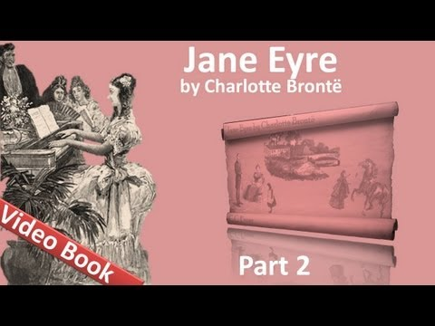 Part 2 - Jane Eyre Audiobook by Charlotte Bronte (Chs 07-11) (видео)