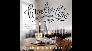 Bread & Wine by Shauna Niequist Audiobook Excerpt