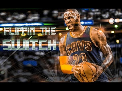 LeBron James - Flippin' The Switch