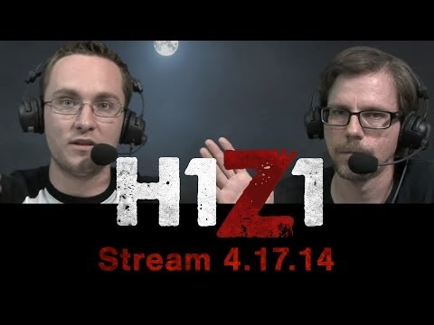 H1Z1: First Gameplay Stream