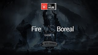 Fire vs Boreal, game 3