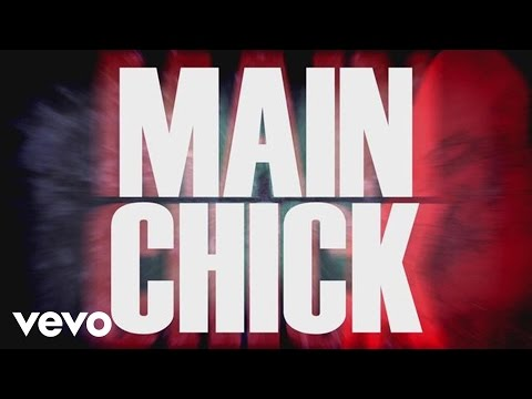 Main Chick (Lyric Video) [Feat. Chris Brown]