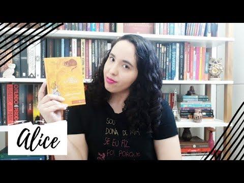 Alice, Lewis Carroll   Um Livro e Só