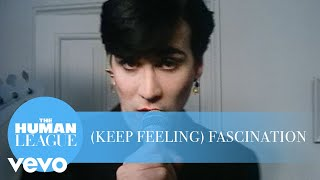 The Human League - (Keep Feeling) Fascination