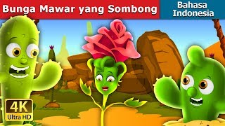 Download Video Bunga Mawar yang Sombong | Dongeng anak | Dongeng Bahasa Indonesia MP3 3GP MP4
