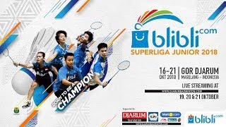 Blibli.com Superliga Junior 2018 - SF GIRLS U19 - PB JAYA RAYA vs PB DJARUM