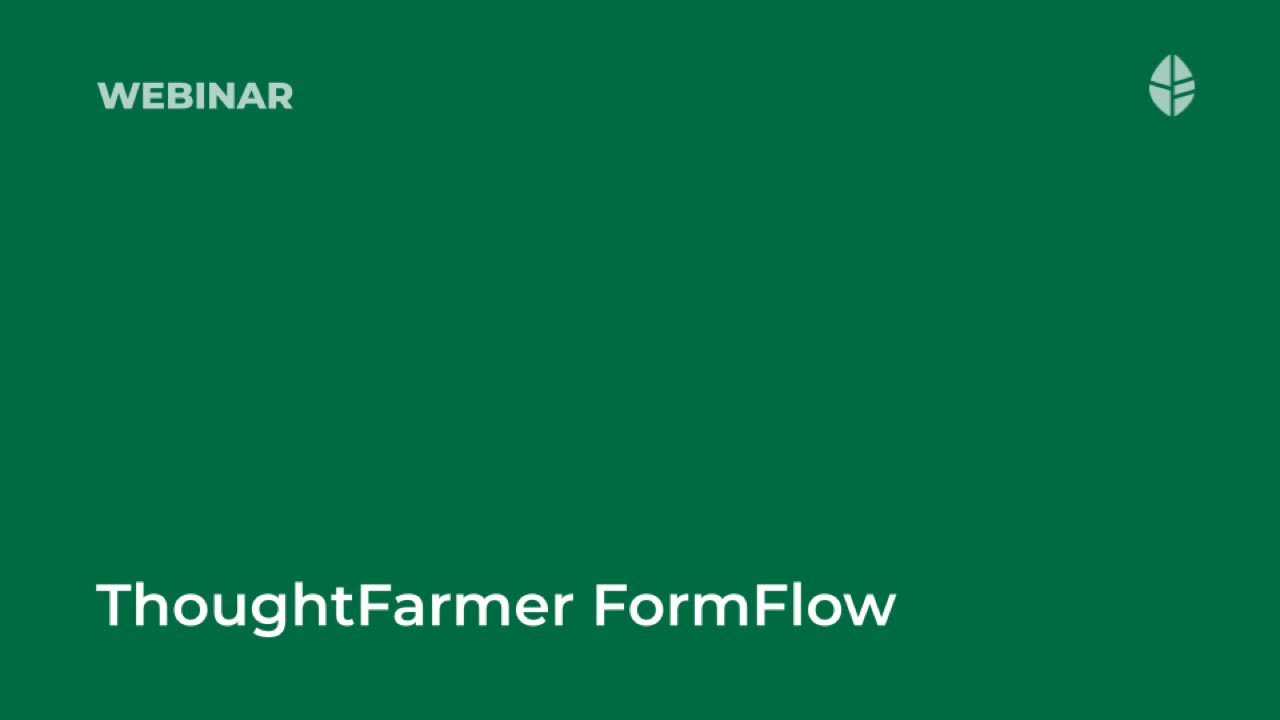 ThoughtFarmer FormFlow Video Thumbnail