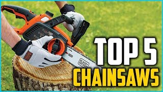 5. Top 5 Best Chainsaws In 2018