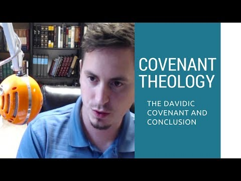 The Davidic Covenant and Conclusion