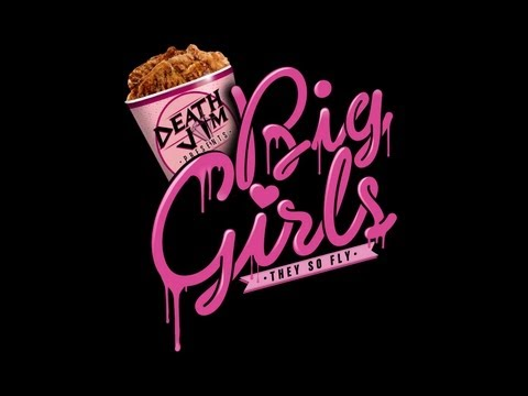 DEATH JAM - BIG GIRLS (They So Fly)  [OFFICIAL VIDEO]