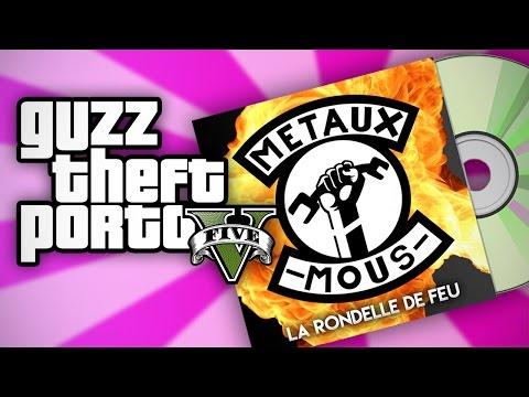 LE NOUVEAU TUBE DES METAUX MOUS (Guzz Theft Porto V #34) ft. Jacobin & Gydias (видео)