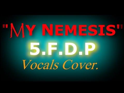"""Five Finger Death Punch-""""My Nemesis"""" Vocals Cover/lyrics"""