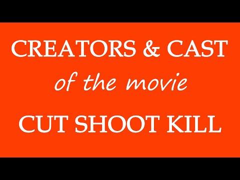 Cut Shoot Kill (2017) Movie Information
