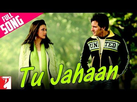 Tu Jahaan - Salaam Namaste (2005)