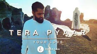 Video Omar Esa - Tera Pyaar   Your Love   (Official Nasheed Video) MP3, 3GP, MP4, WEBM, AVI, FLV September 2019