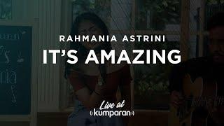 Rahmania Astrini - It's Amazing   Live at kumparan