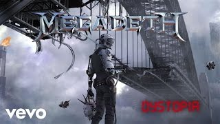Megadeth - Dystopia (Audio) Video