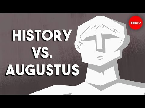Emperor Augustus: How Does History Judge Him?