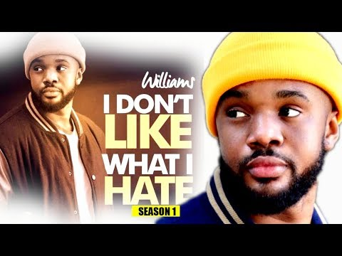 I Don't Like What I Hate Season 1 - (New Movie) 2018 Latest Nigerian Nollywood Movie Full HD | 1080p