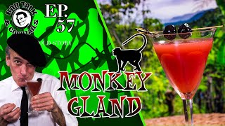 Monkey Gland