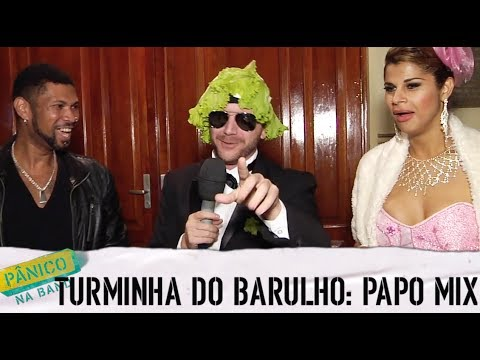 Pânico na Band - PÂNICO FESTAS: TURMINHA DO BARULHO - FESTA PAPO MIX