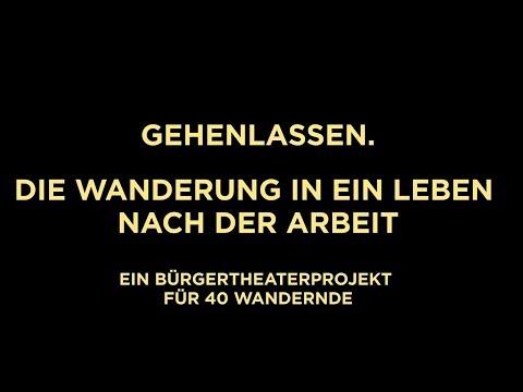 GEHENLASSEN. Ein Bürgertheaterprojekt von der Frl. Wunder AG - Premiere 03.04.2016