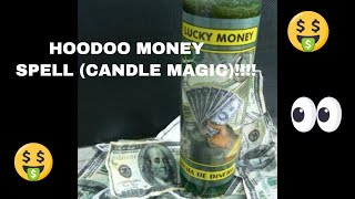 Hoodoo money spell(candle magic).