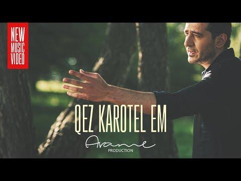 Arame - Qez Karotel Em (Official Music Video) 2018 4K