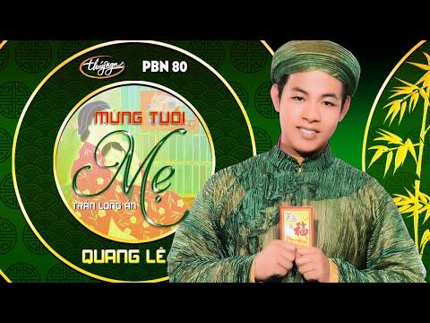 Quang Lê - Mừng Tuổi Mẹ (Trần Long Ẩn) PBN 80 - Thời lượng: 4:29.