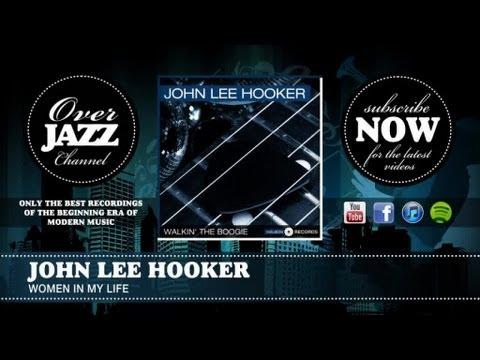 Tekst piosenki John Lee Hooker - Women in My Life po polsku