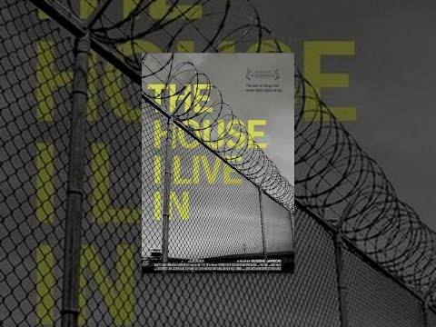 The House I Live In (2012) - A Peabody Award winning documentary film about the War on Drugs in the United States, revealing the profound human rights implications of U.S. drug policy.