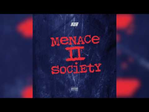 Kur – Menace To Society #PhillyNiggas