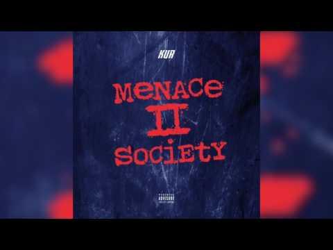 Kur – Menace To Society #PhillyNiggas