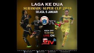 Video LIVE   PERSIJA VS  KEDAH FA -SURAMADU SUPER CUP 2018 - MP3, 3GP, MP4, WEBM, AVI, FLV Januari 2018