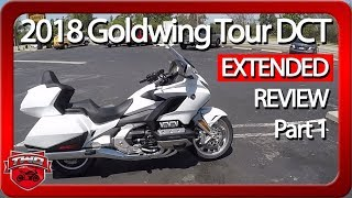 7. 2018 Goldwing Tour DCT Extended Review | Part 1