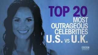 The Brit List: Most Outrageous Celebrities UK Vs. US
