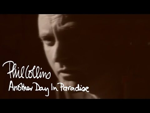 Another Day in Paradise (1989) (Song) by Phil Collins