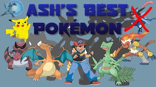 Who is Ash's Best Pokémon?